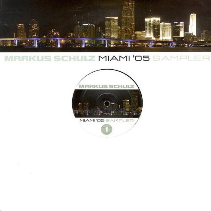 CAN, Ozgur/KALAFUT/FYGLE/SUNDAWNER - Markus Schulz Presents Miami '05 Vinyl (Sampler Part 1)