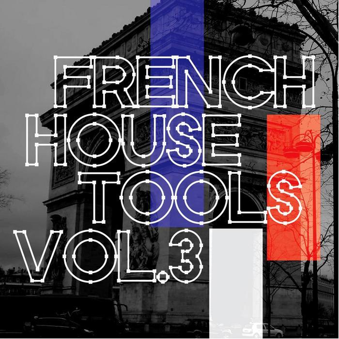 VARIOUS - Dos Or Die Presents French House Tools Vol 3 (unmixed)