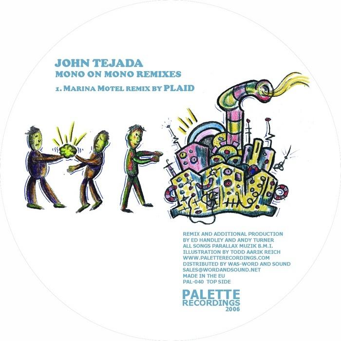 TEJADA, John - Mono On Mono (remixes)