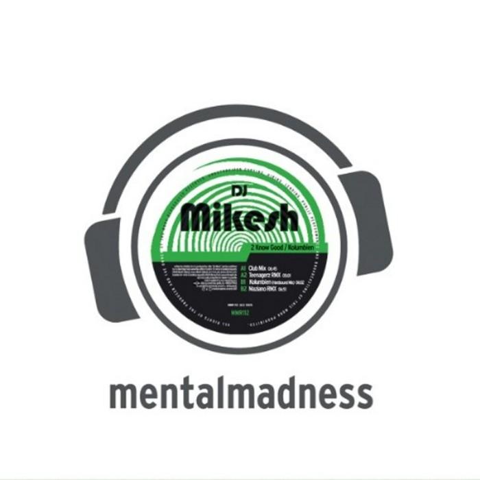 DJ MIKESH - 2 Know Good