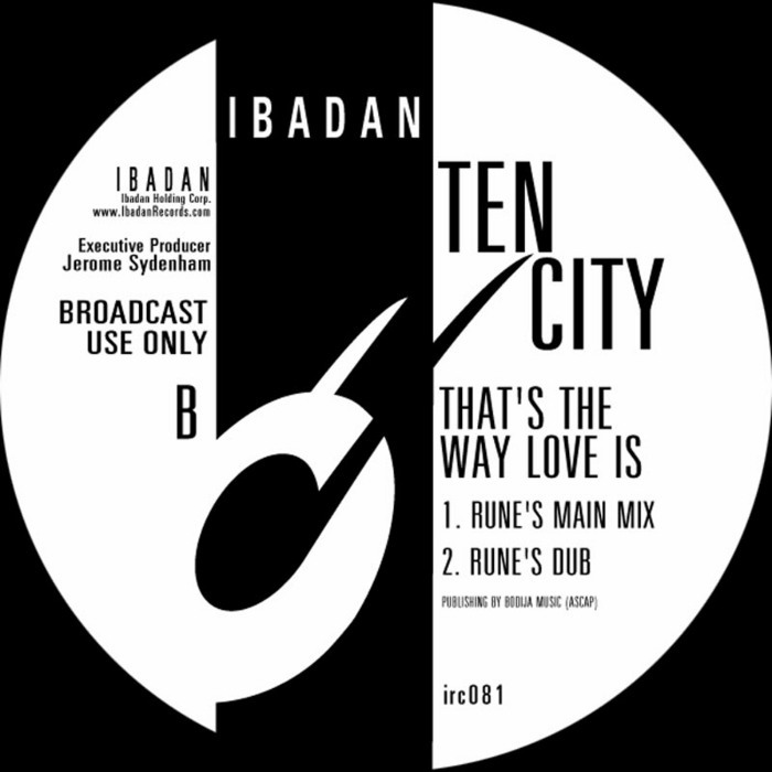 TEN CITY - That's The Way Love Is