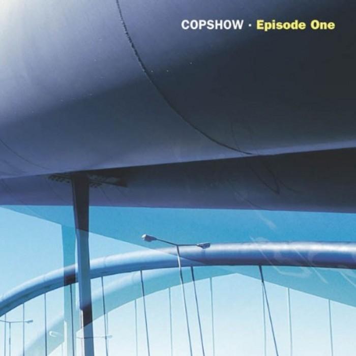 COPSHOW - Episode One