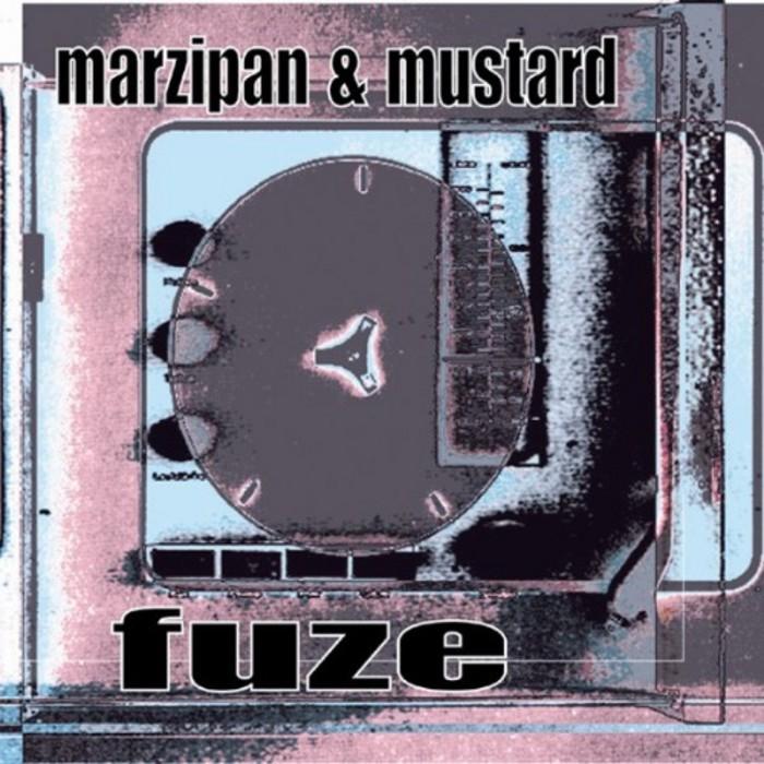 MARZIPAN/MUSTARD - Fuze