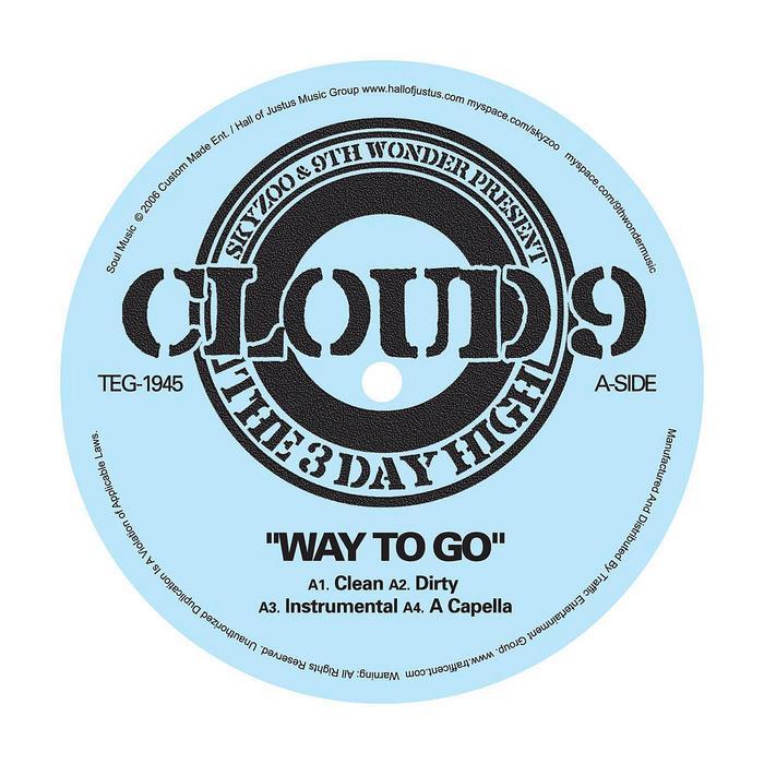 SKYZOO/9TH WONDER presents CLOUD 9 - Way To Go