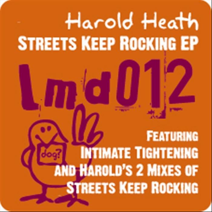 HEATH, Harold - Streets Keep Rocking EP