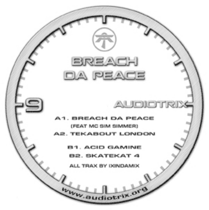 IXINDAMIX - Breach Da Peace