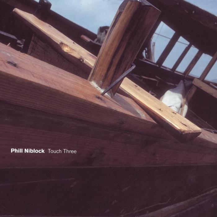 NIBLOCK, Phill - Touch Three