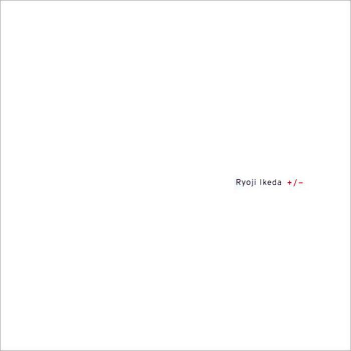 IKEDA, Ryoji - Plus / Minus