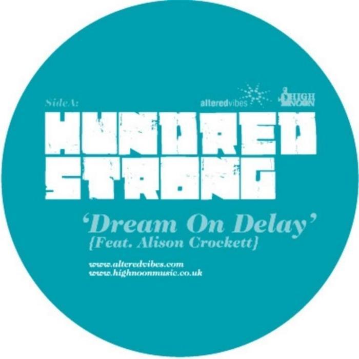 HUNDRED STRONG feat ALISON CROCKETT - Dream On Delay