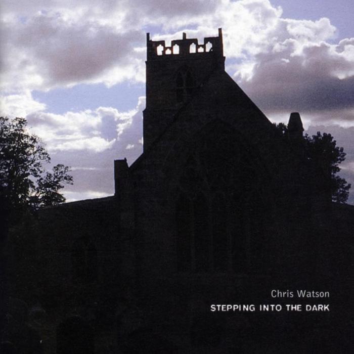 WATSON, Chris - Stepping Into The Dark