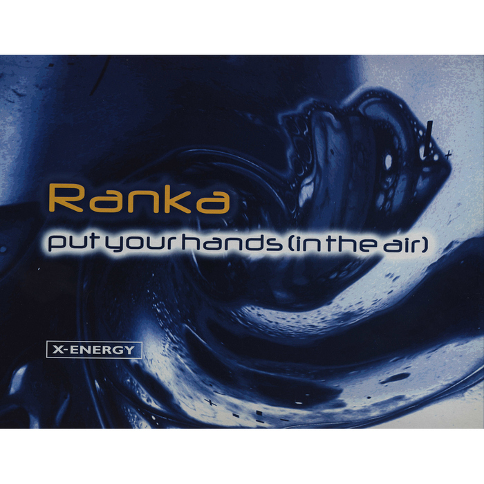 RANKA - Put Your Hands (In The Air)