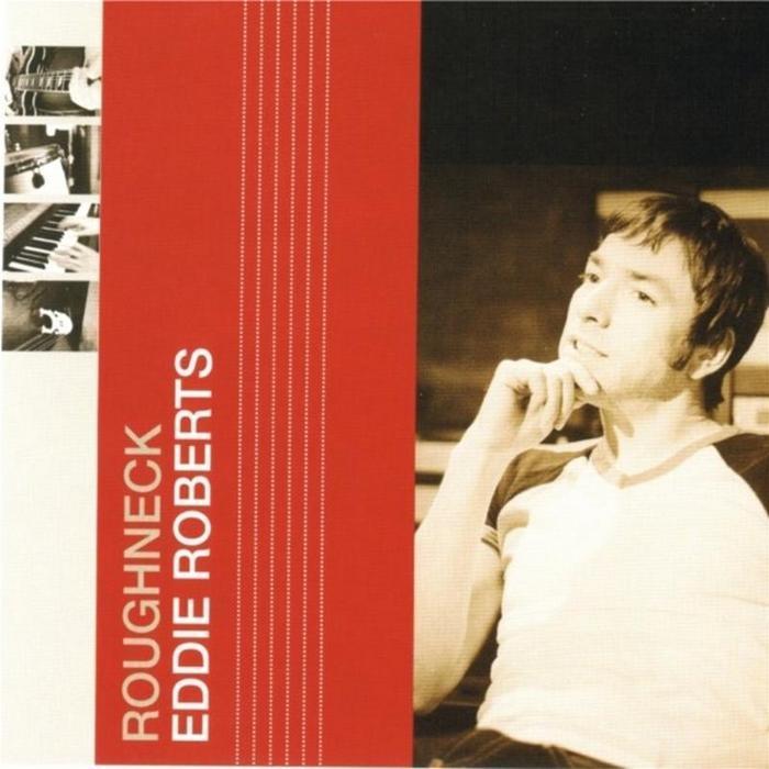 ROBERTS, Eddie - Roughneck