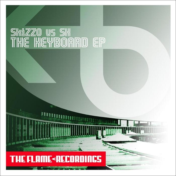 SKIZZO vs SK - The Keyboard EP