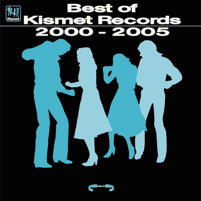 VARIOUS - Kismet Records - Best Of Kismet Records A Collection Of Progressive House Tunes