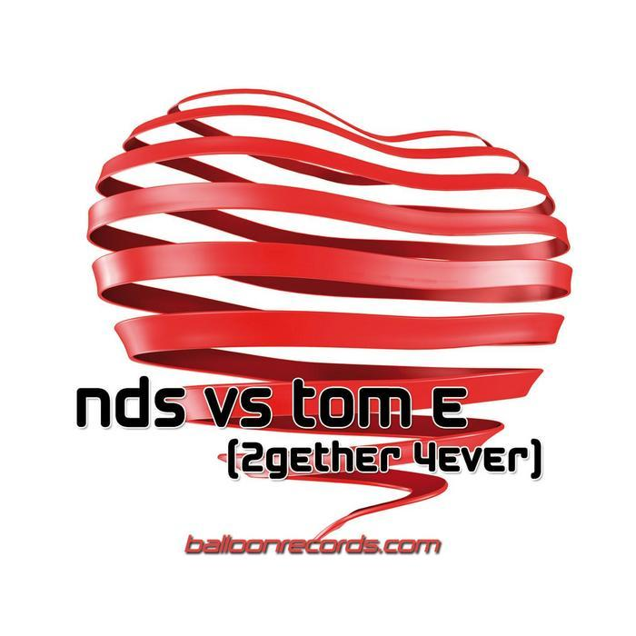 nds vs tom e - 2gether 4ever