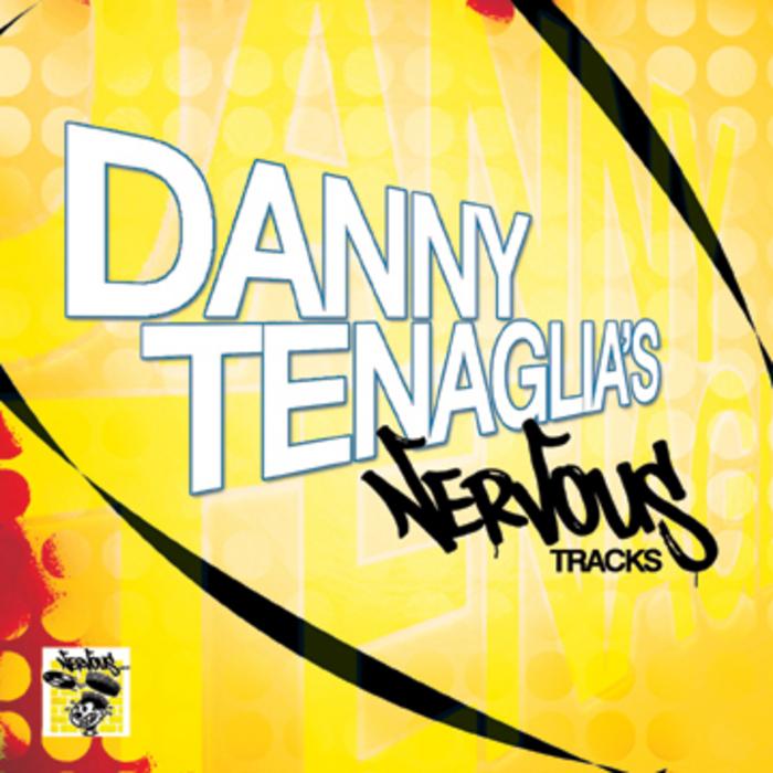 TENAGLIA, Danny/VARIOUS - Danny Tenaglia's Nervous Tracks