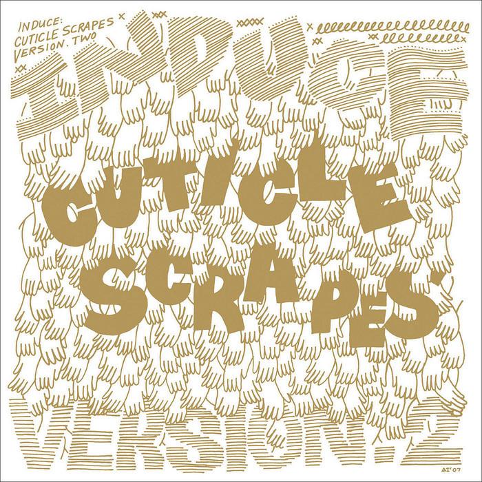 INDUCE - Cuticle Scrapes