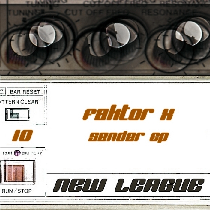 FAKTOR X - Sender EP