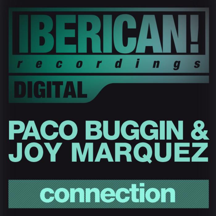BUGGIN, Paco/JOY MARQUEZ - Connection