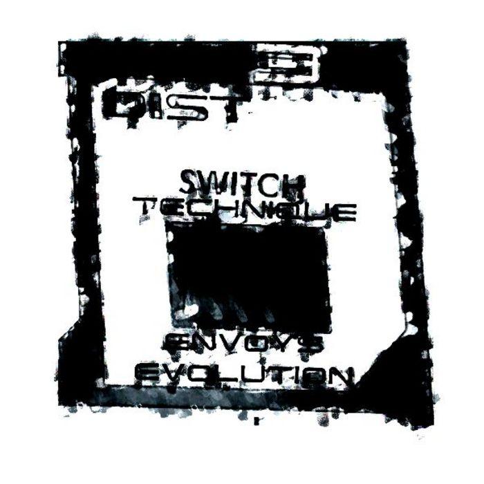 SWITCH TECHNIQUE/ENVOYS EVOLUTION - DIST 003