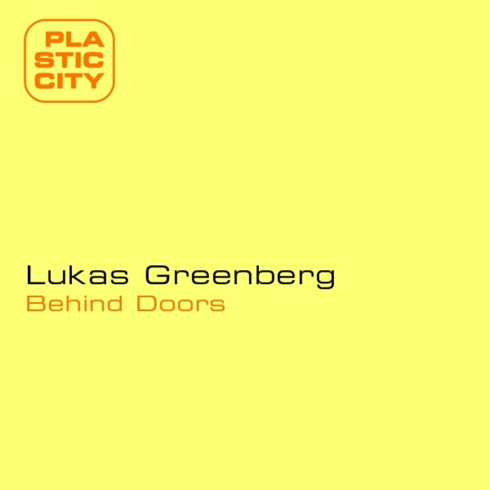 GREENBERG, Lukas - Behind Doors