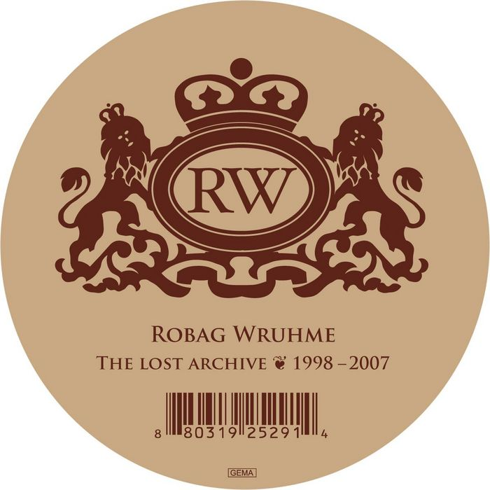 WRUHME, Robag  - The Lost Archive EP (1998 - 2007)