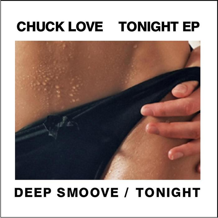 CHUCK LOVE - Tonight Won't Stop