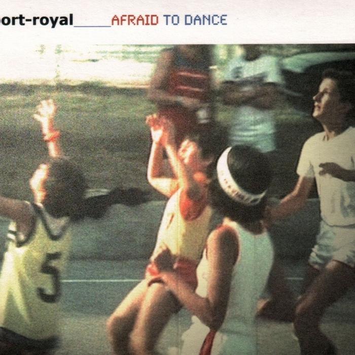 PORT ROYAL - Afraid To Dance