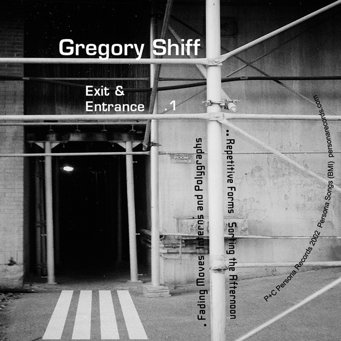 SHIFF, Gregory - Exit & Entrance Vol 1