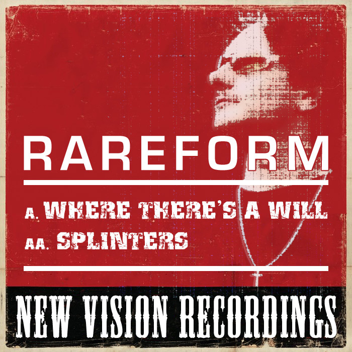 RAREFORM - Where There's A Will