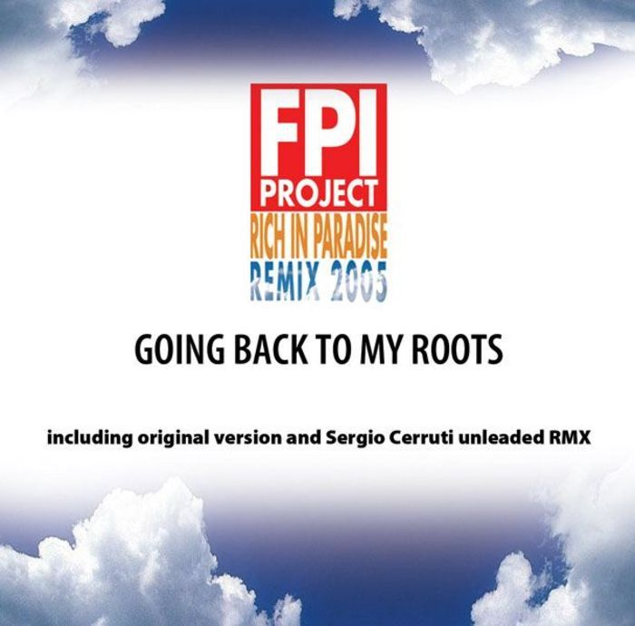 FPI PROJECT - Rich In Paradise (Going Back To My Roots) (remix)