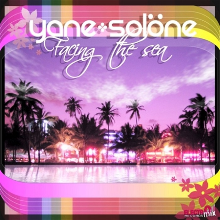 SOLONE, Yane  - Facing The Sea