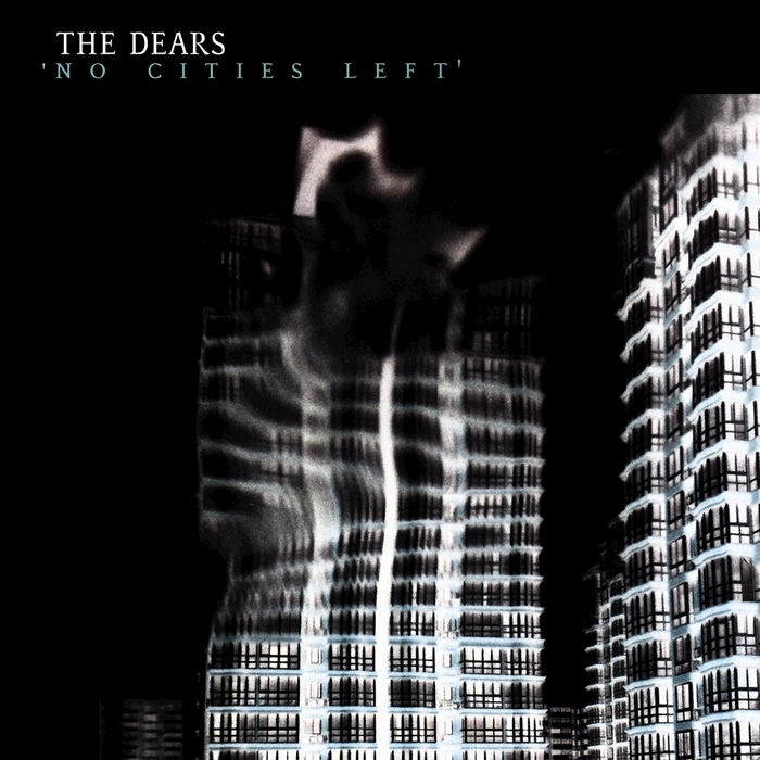 DEARS, The - No Cities Left & Protest EP