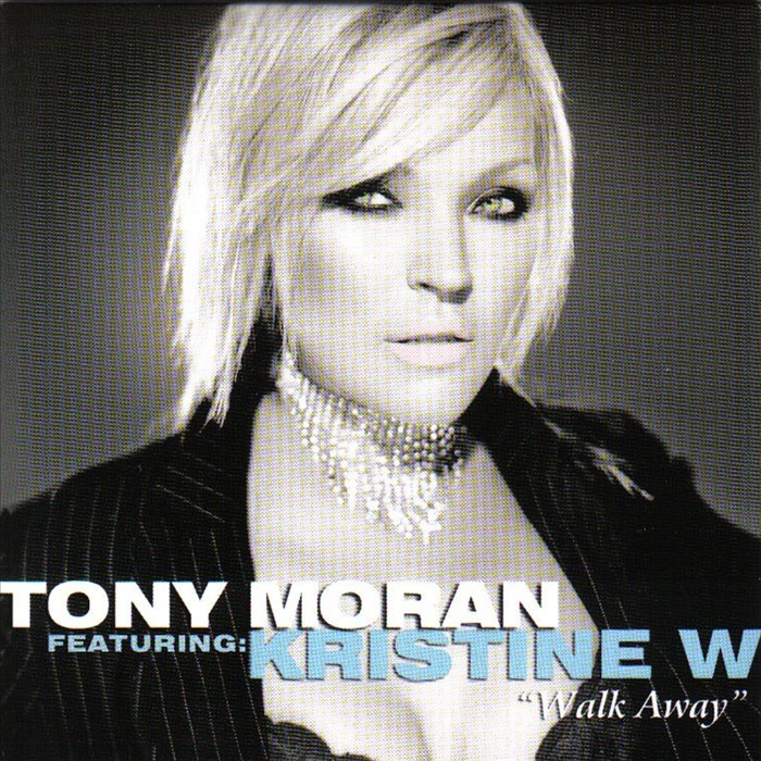 MORAN, Tony feat KRISTINE W - Walk Away