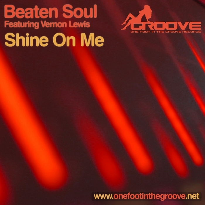 BEATEN SOUL - Shine On Me