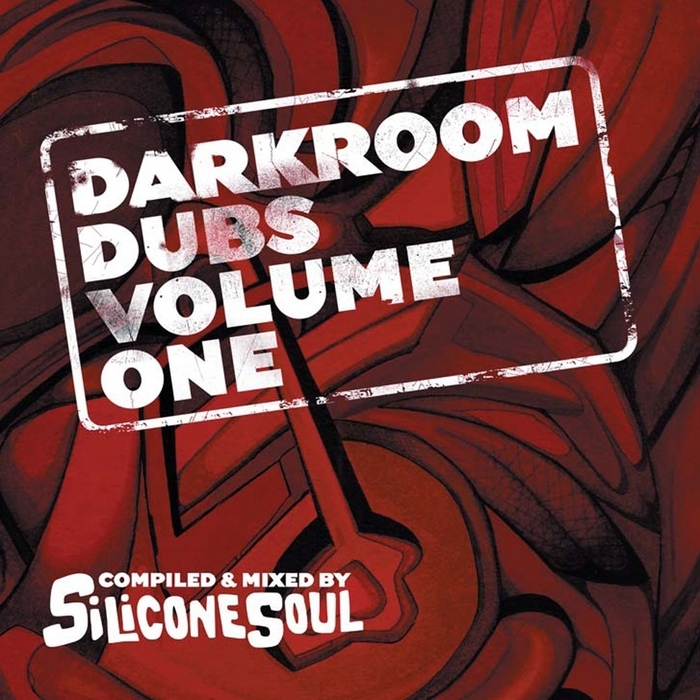 SILICONE SOUL - Darkroom Dubs Volume One (Compiled By Silicone Soul)
