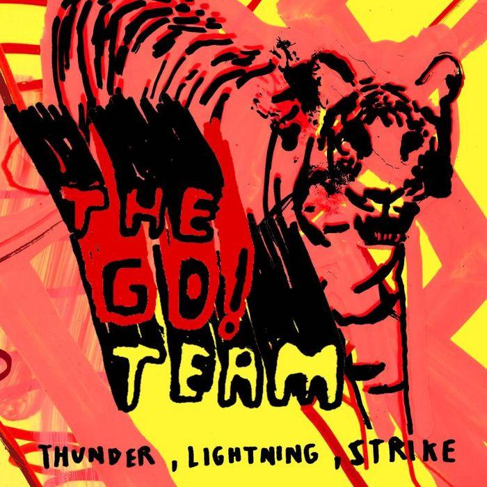 GO! TEAM, The - Thunder, Lightning, Strike