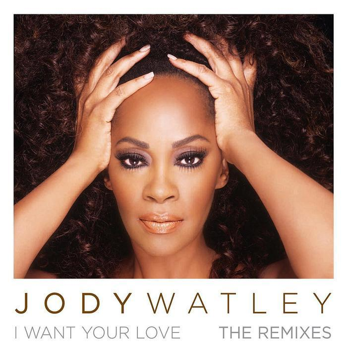 WATLEY, Jody - I Want Your Love (remixes)