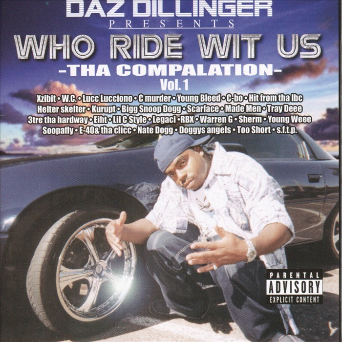 DAZ DILLINGER - Who Ride Wit Us Vol 1