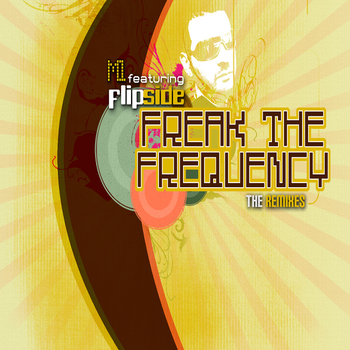 M1 feat MC FLIPSIDE - Freak The Frequency (The Remixes)