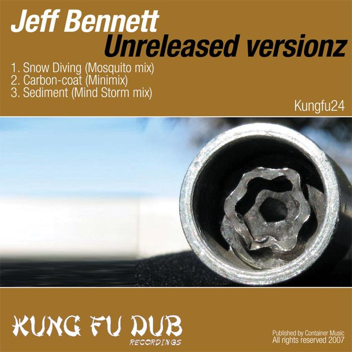 BENNETT, Jeff  - Unreleazed Versionz 1