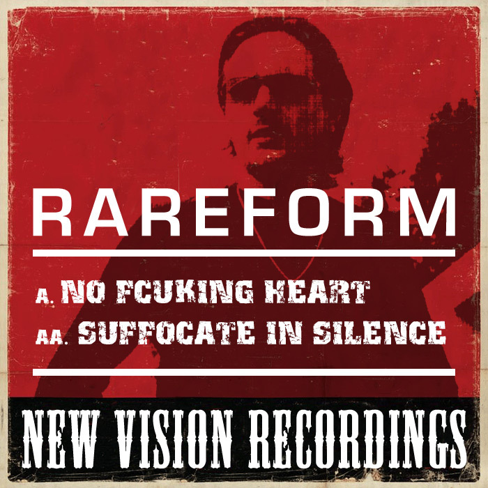RAREFORM - No Fcuking Heart