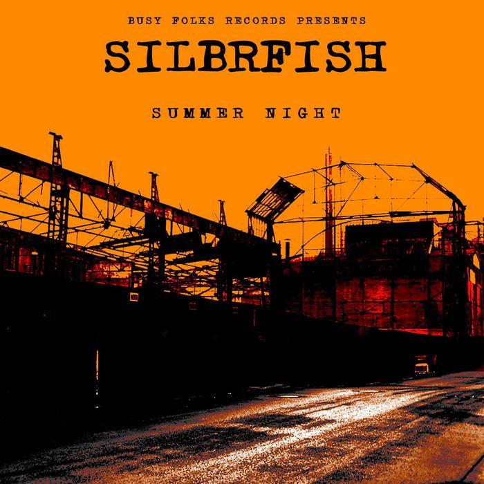 SILBRFISH - Summer Night