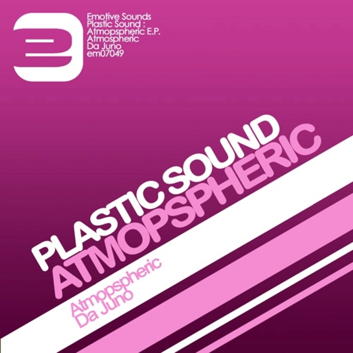 PLASTIC SOUND - Atmospheric EP