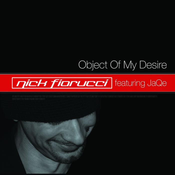 FIORUCCI, Nick - Object Of My Desire