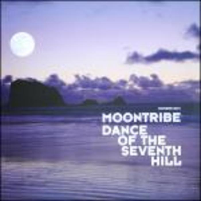 MOONTRIBE - Dance Of The Seventh Hill