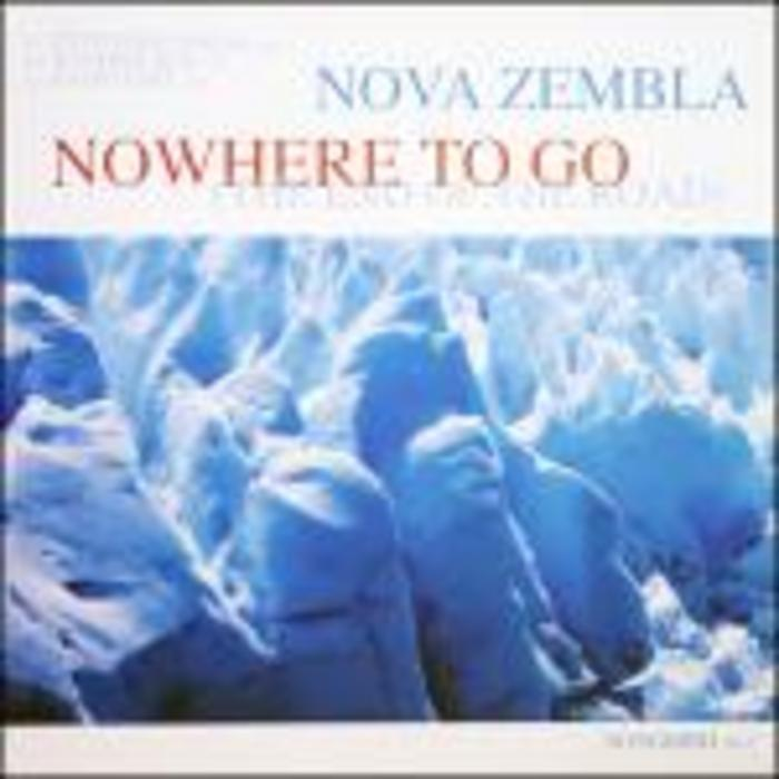 NOVA ZEMBLA - Nowhere To Go (The End Of The Road)