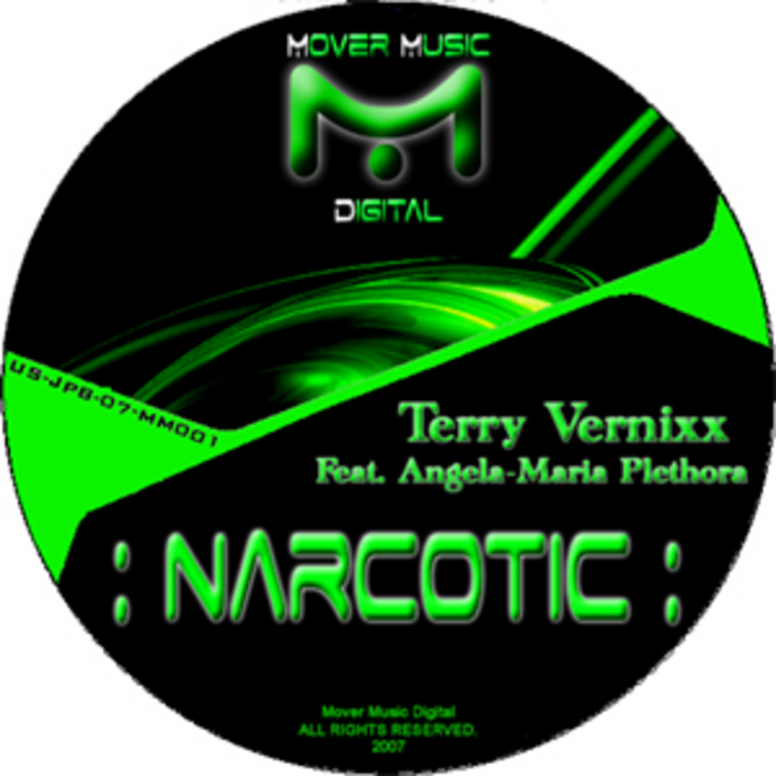 VERNIXX, Terry feat ANGELA MARIA PLETHORA - Narcotic