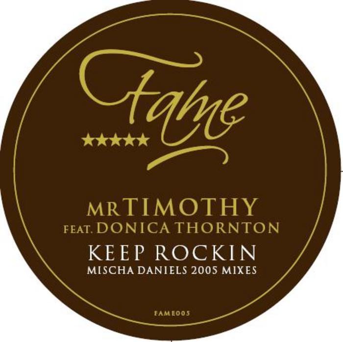 MR TIMOTHY - Keep Rockin