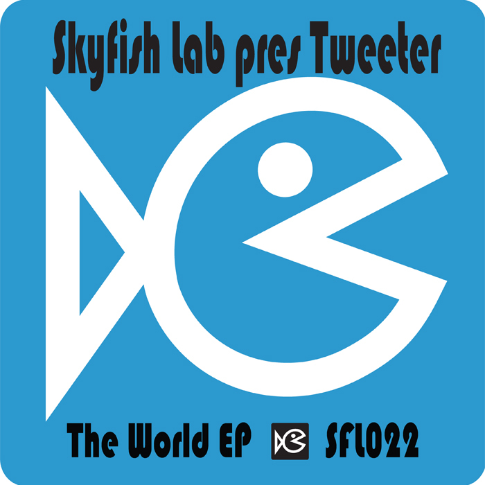 TWEETER - The World EP